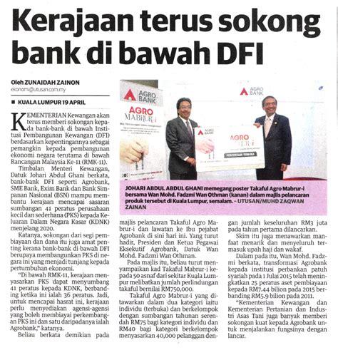 Guarantee Letter Kerajaan Kerajaan Terus Sokong Bank Di Bawah Dfi Utusan Malaysia