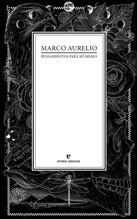 Pensamientos para Mí Mismo - AURELIO, MARCO: MARCO AURELIO