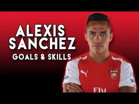 alexis sanchez youtube alexis sanchez goals and skills youtube