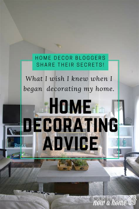 how to decorate our home how to get started decorating a home our house now a home