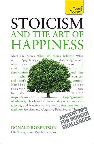 stoicism and the art 1444187104 stoicism and the art of happiness teach yourself sales up 21
