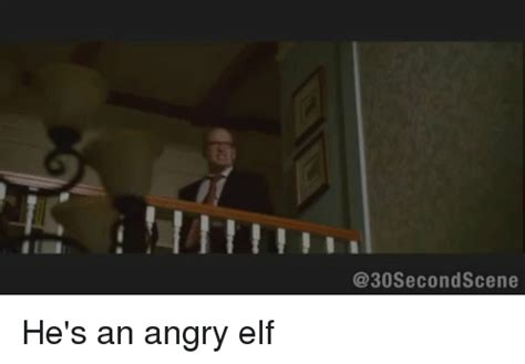 Angry Elf Meme - 25 best memes about angry elf angry elf memes