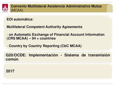 convenio multilateral de la ocde sobre asistencia administrativa mutua transparencia fiscal e intercambio de informaci 243 n el