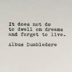 dumbledore light quote harry potter quotes albus dumbledore quotesgram