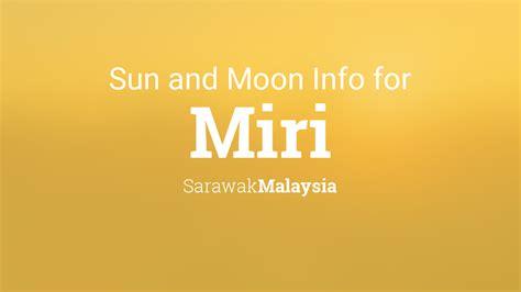 sun moon times today miri sarawak malaysia