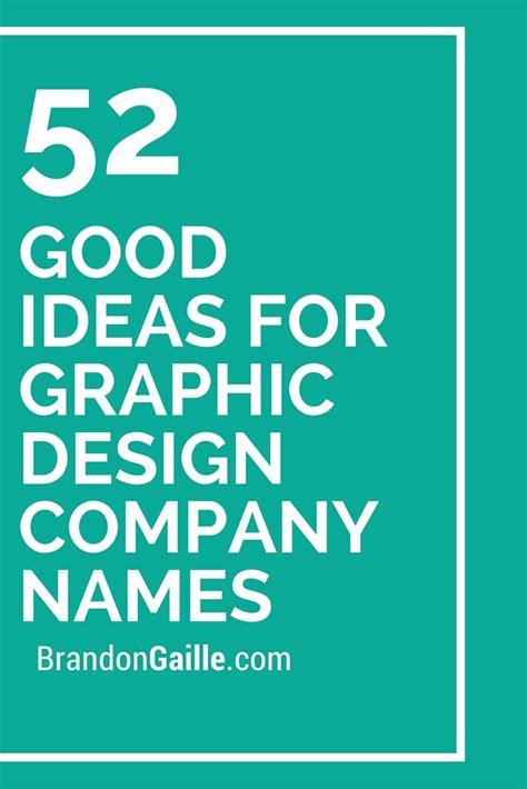 good ideas  graphic design company names design