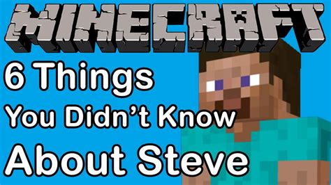 6 things you didn t know about steve youtube