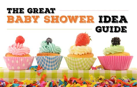 Baby Shower After Baby Is Born Ideas by The Great Baby Shower Ideas Guide Baby Ideas