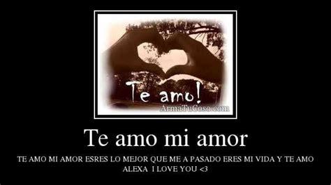 imagenes que digan te amo mi princesa frases que digan te amo mi amor imagui