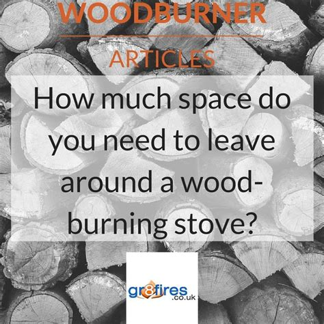 how much space between stove and 18 best images about wood burning stove deals and articles