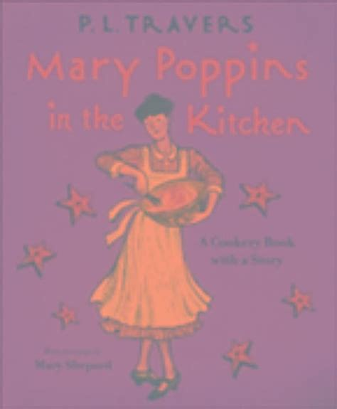 kitchen mary poppins mary poppins mary poppins in the kitchen ebook jetzt bei weltbild de
