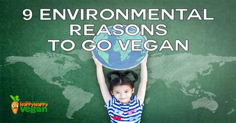 9 Reasons To Go Cing by 9 Environmental Reasons To Go Vegan