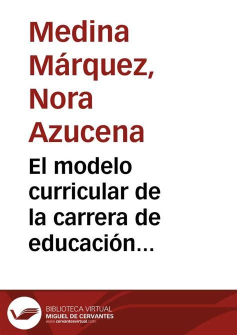 Modelo Curricular Nacional el modelo curricular de la de educaci 243 n comercial