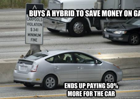 Hybrid Car Meme - prius repellent t spotting hobbies other stuff