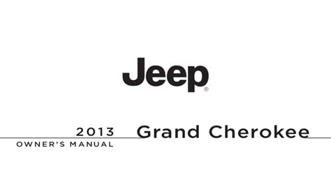 2013 Jeep Grand Owners Manual 2013 Jeep Grand Owners Manual Courtesy Of The