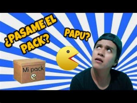imagenes que digan pasame tu pack 191 que es papu pasame tu pack andi gar c 237 a youtube