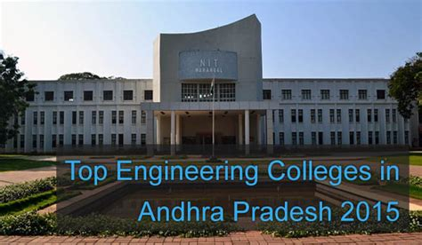 Colleges In Andhra Pradesh For Mba by Top Engineering Colleges In Hyderabad 2015