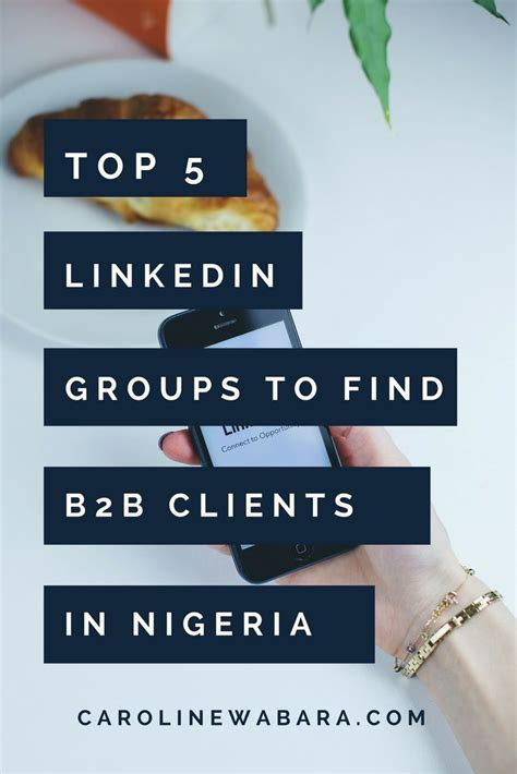 Find In Nigeria 5 Best Linkedin Groups To Join Find B2b Clients In