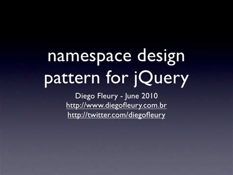 pattern namespace jquery namespace pattern