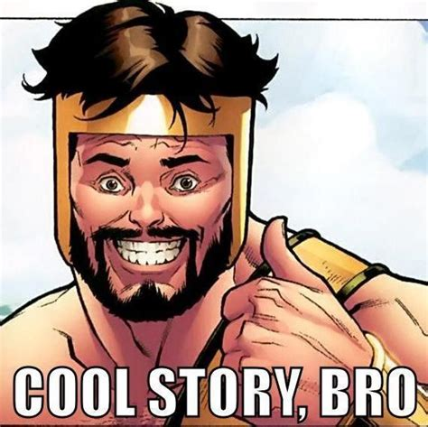Know Your Meme Cool Story Bro - cool story bro know your meme