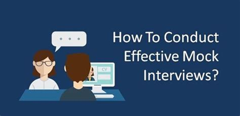 Are Mock Interviews Needed For Mba by Tips For Conducting An Effective Mock College