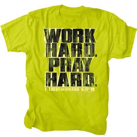 Pray Tshirt 1 work pray pray like it s you t shirt 1