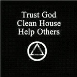 trust god clean house help others trust god clean house help others worth repeating pinterest