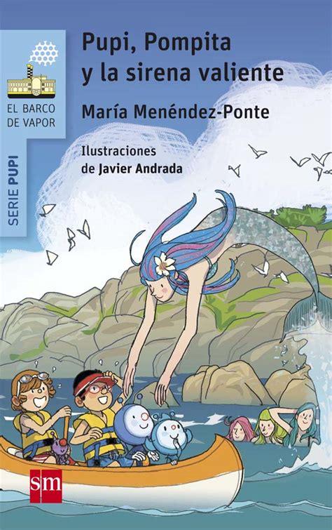 libro pupi pirata pupi pompita y la sirena valiente literatura infantil y juvenil sm