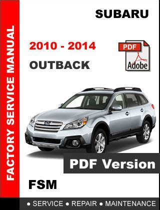 find 2010 2014 subaru outback ultimate factory service repair workshop shop manual motorcycle