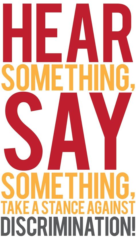human rights poster anti bullying quote tolerance hear something say something discrimination poster
