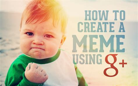 Creation Memes - how to create a meme the easy way with google dustn tv