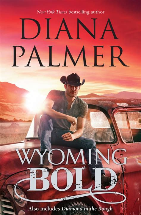 Wyoming Bold diana palmer by wyoming bold literary cowboys