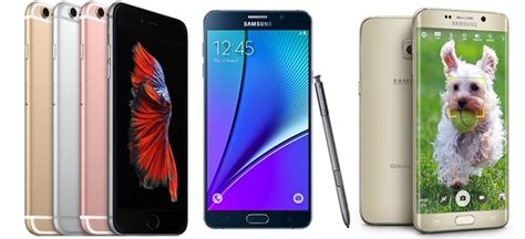 apple iphone 6s plus vs samsung galaxy note 5 vs galaxy s6 edge