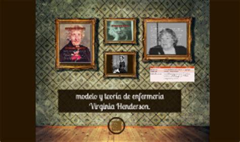 modelos y teorias by on prezi modelo y teor 237 a de enfermer 237 a virginia henderson by
