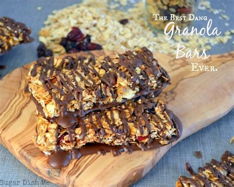 top granola bars the best dang granola bars ever ever sugar dish me