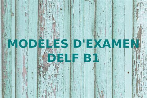 Delf B1 Modeles D Examen noviembre 2018 marinafrances