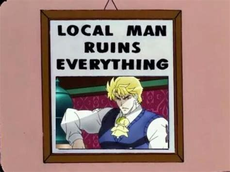 Local Memes - image 853630 local man ruins everything know your meme