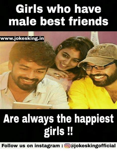 Memes About Best Friends - 25 best memes about male best friend male best friend memes