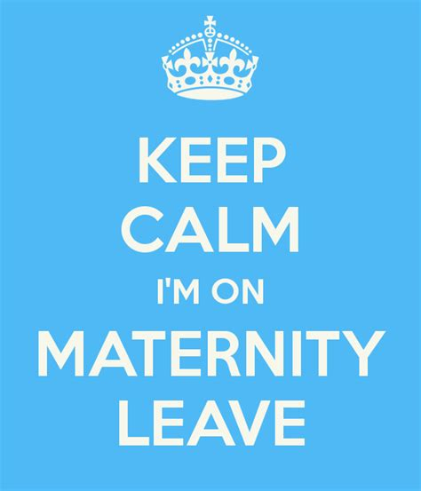 how long is the maternity leave in the philippines funny quotes maternity leave quotesgram
