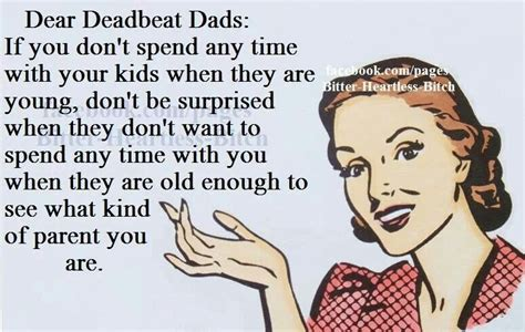 Deadbeat Dad Memes - deadbeat dad quotes from son quotesgram