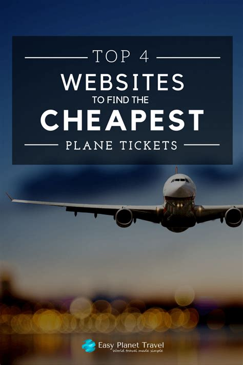 top 4 websites to find the cheapest plane tickets easy planet travel