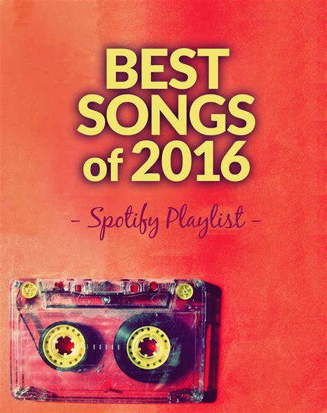 top ten songs best new indie rock music songs albums best songs of 2016 playlist alternative indie rock