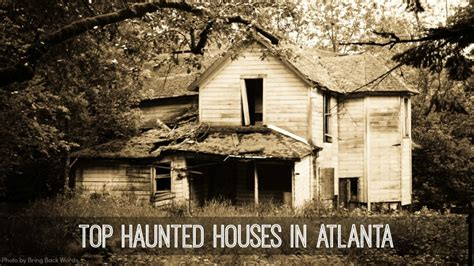 20 top haunted houses in atlanta ga for horrific