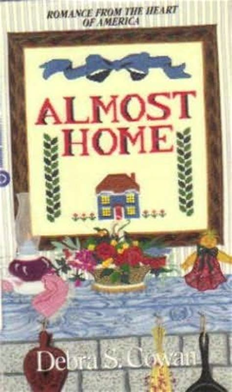 almost home by debra cowan