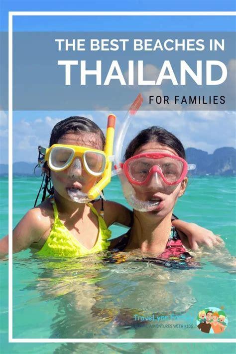 beaches  thailand  families travelynn