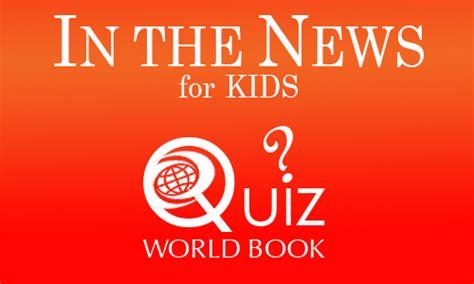 quiz questions news in the news quiz kids australia new zealand