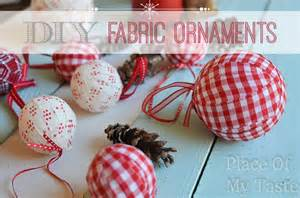 diy fabric ornaments place of my taste