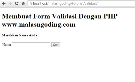 membuat validasi email dengan php cara membuat form validasi dengan php malas ngoding