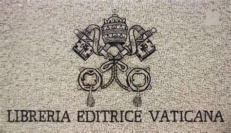 libreria vaticana opiniones de librer 237 a editora vaticana