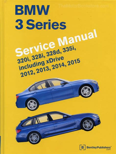 auto repair manual free download 2012 bmw 7 series interior lighting bmw 3 series service manual 2012 2015 f30 f31 f34 themotorbookstore com